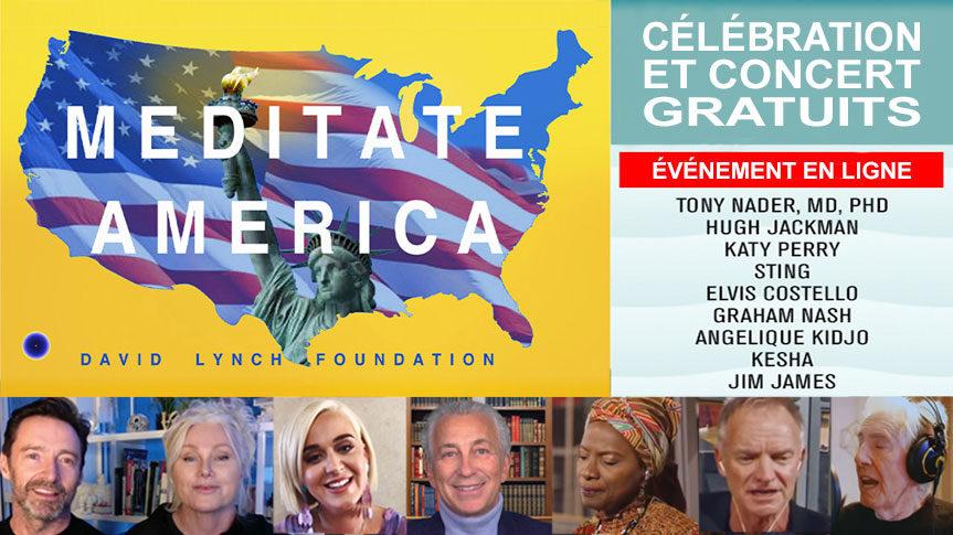 Meditate America - Événement concert de David Lynch pour offrir la Méditation Transcendantale à 300 millions d'Américains