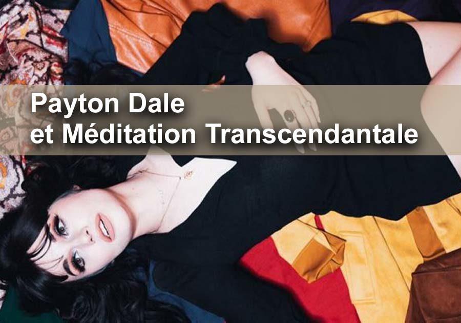Payton Dale et la Méditation Transcendantale : l'interview