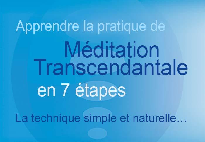 Apprendre la pratique de la Méditation Transcendantale en sept étapes